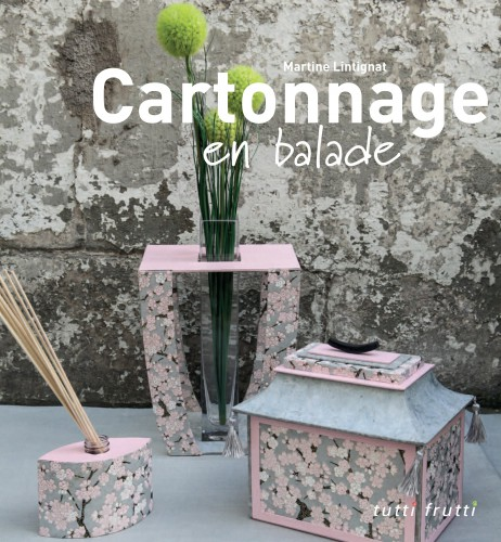 cartonnage, creation & savoir-faire 2013